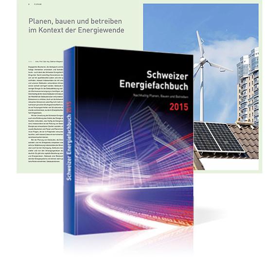 Dietmar Wiegand Schweizer Energiefachbuch 2015 Planen, bauen und betreiben im Kontext der Energiewende